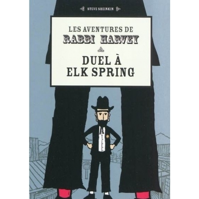 LES AVENTURES DE RABBI HARVEY - DUEL A ELIK SPRING