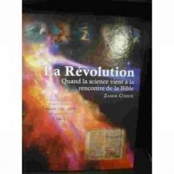 LA REVOLUTION - QUAND LA SCIENCE VIENT A LA RENCONTRE DE LA BIBLE