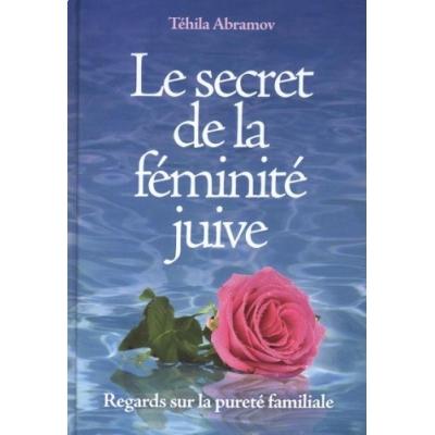 LE SECRET DE LA FEMINITE JUIVE