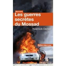 LES GUERRES SECRETES DU MOSSAD