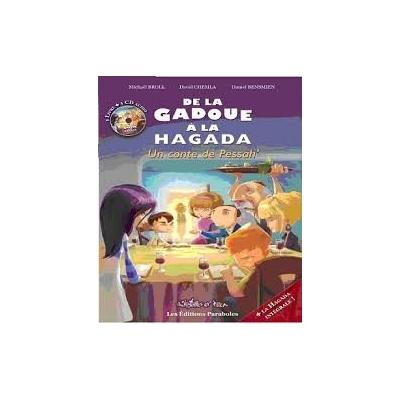 DE LA GADOUE A LA HAGADA, un conte de Pessah'