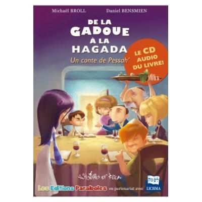 DE LA GADOUE A LA HAGADA, un conte de Pessah' CD AUDIO