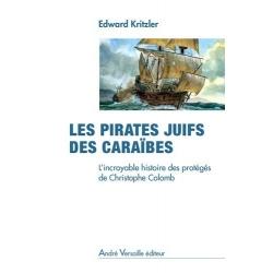 LES PIRATES JUIFS DES CARAIBES