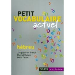 PETIT VOCABULAIRE ACTUEL HEBREU