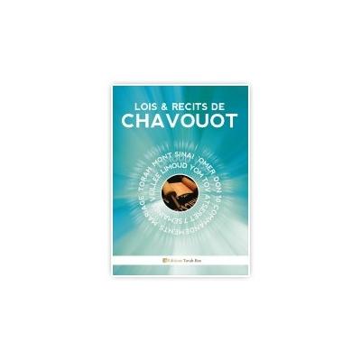 LOIS ET RECITS DE CHAVOUOT