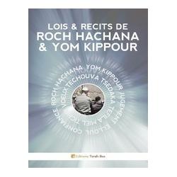 LOIS ET RECITS DE ROCH HACHANA ET YOM KIPPOUR