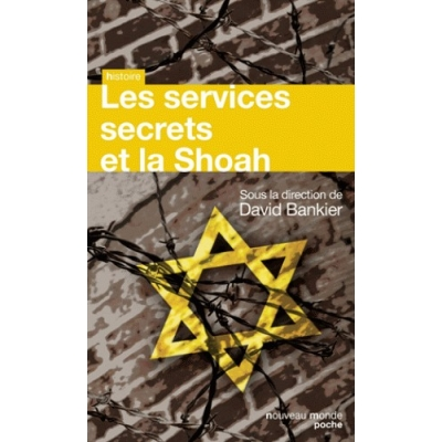 LES SERVICES SECRETS DE LA SHOAH