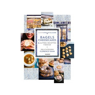BAGELS CHEESECAKES ET RECETTES YIDDISH