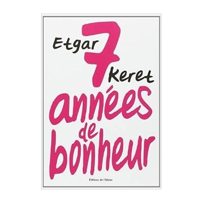 7 ANNEES DE BONHEUR