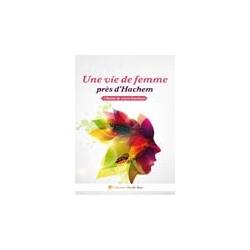 UNE VIE DE FEMME PRES D' HACHEM