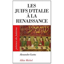 LES JUIFS D'ITALIE A LA RENAISSANCE
