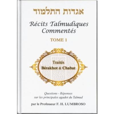 RÉCITS TALMUDIQUES COMMENTÉS T.1