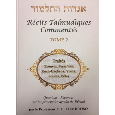 RÉCITS TALMUDIQUES COMMENTÉS T.2