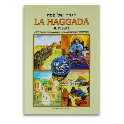 LA HAGGADA DE PESSAH HEB/FR/PHONETIQUE