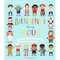 BIENVENUE CHEZ NOUS - A LA RENCONTRE DES ENFANTS DU MONDE
