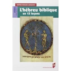 L'HEBREU BIBLIQUE EN 15 LECONS