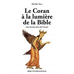LE CORAN A LA LUMIERE DE LA BIBLE (une lecture juive du Coran)