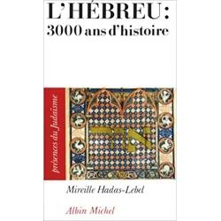 L'HEBREU : 3000 ANS D'HISTOIRE