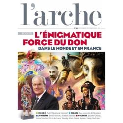 L'ARCHE N°683 /  L'ENIGMATIQUE FORCE DU DON (NOV-DEC 2020)