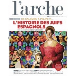 L'ARCHE N°682 /  L'HISTOIRE DES JUIFS ESPAGNOLS