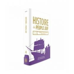 HISTOIRE DU PEUPLE JUIF VOL. 4