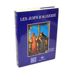 LES JUIFS D'ALGERIE, IMAGES ET TEXTES