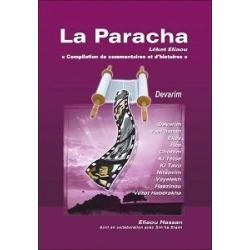 LA PARACHA - LEKET ELIAOU : DEVARIM