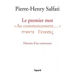 """LE PREMIER MOT """"AU COMMENCEMENT"""", HISTOIRE D'UN CONTRESENS"""