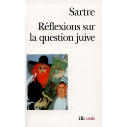 REFLEXIONS SUR LA QUESTION JUIVE