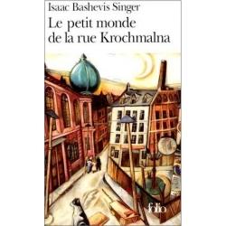 LE PETIT MONDE DE LA RUE KROCHMALNA